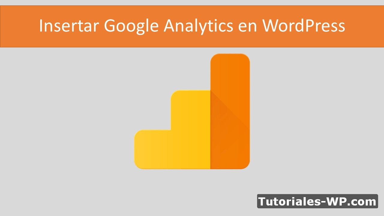 Como insertar google analytics en wordpress 2019